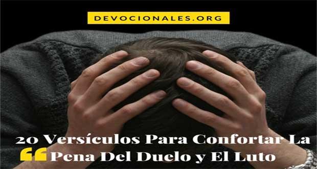 Versículos Bíblicos Para Confortar La Pena Del Duelo y El Luto