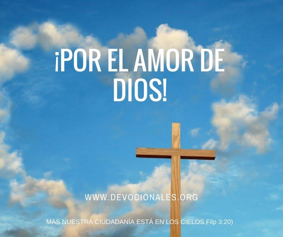Por El Amor de Dios y del Cielo