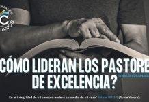 Como-lideran-los-pastore-de-excelencia-biblia-versiculos-biblicos