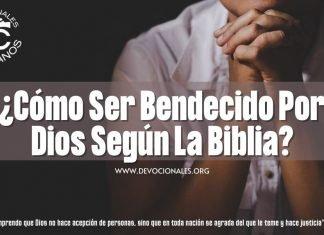 Como-ser-bendecido-por-Dios-segun-la-biblia-versiculos-biblicos