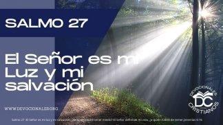 salmo-27-el-senor-es-mi-luz-salvacion