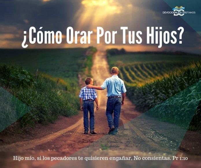orar-por-tus-hijos-palabra-de-Dios-biblia