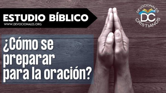 Estudio-biblico-oracion-como-se-preparar-biblia-versiculos