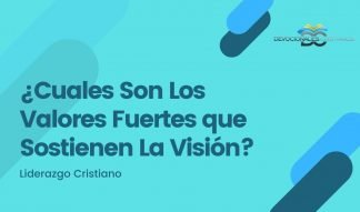 valores-sustentan-vision-biblia