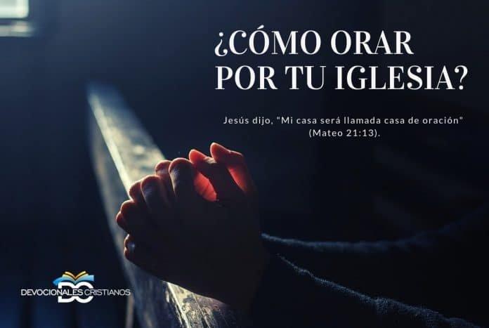 orar-iglesia-Dios-biblia