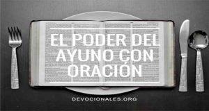 El Poder Del Ayuno Con Oración