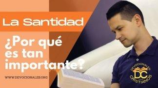que-es-santidad-importancia-biblia