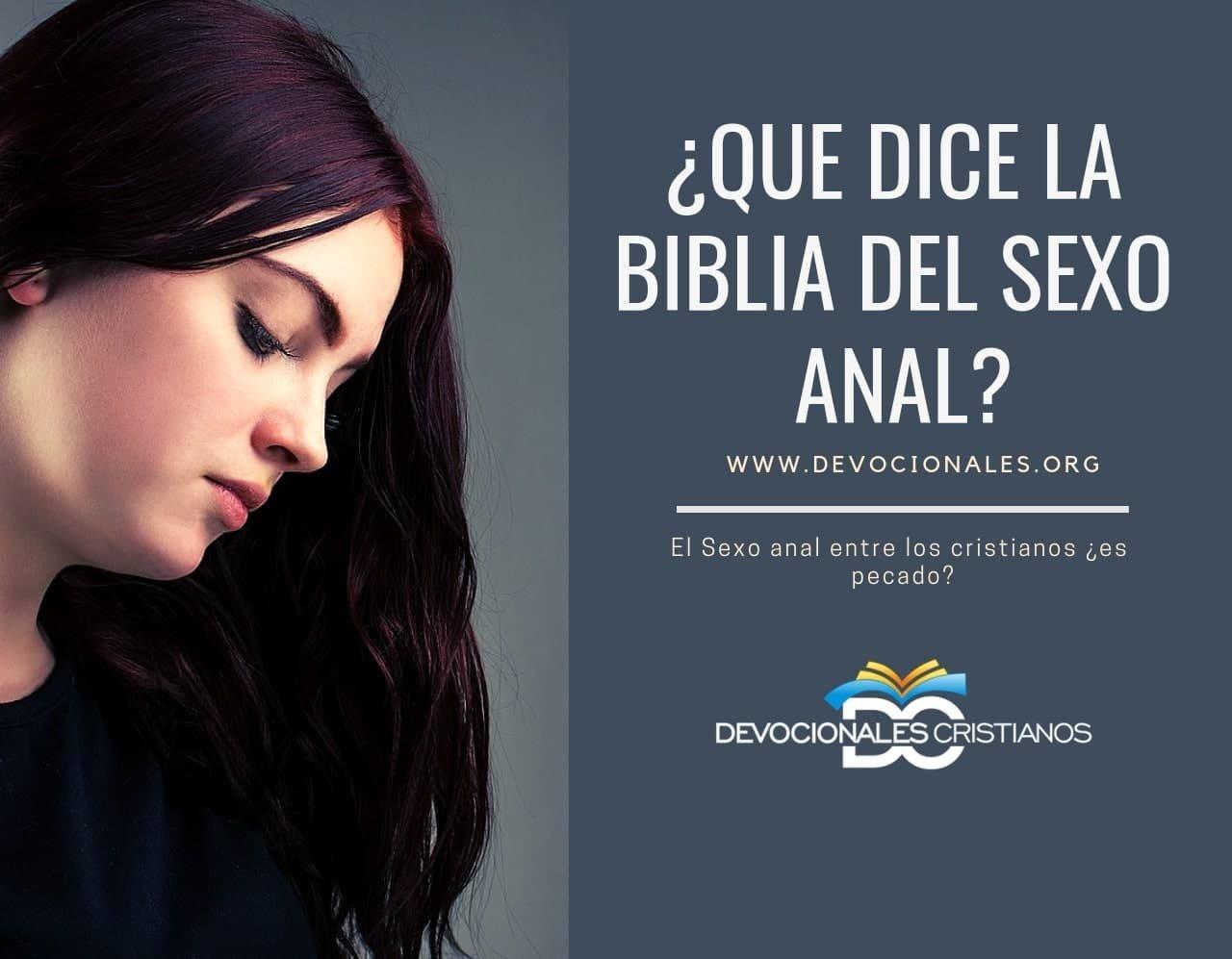 Consejería Cristiana: La Biblia - ¿Y qué del sexo anal? †