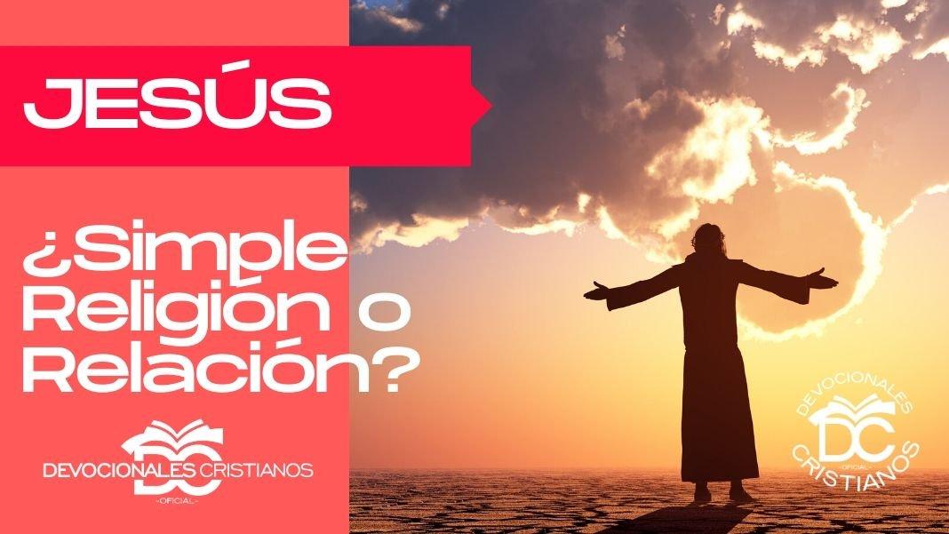 Jesucristo-relacion-religion-biblia