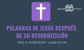 palabras-Jesus-resurreccion-biblia