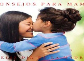 Día de la Madre: Consejos Para Mamá
