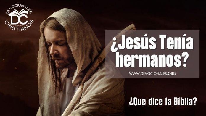 Jesus-tenia-hermanos-hermanas-biblia-versiculos-biblicos
