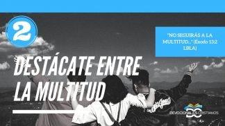 destacate-entre-la-multitud-parte-2