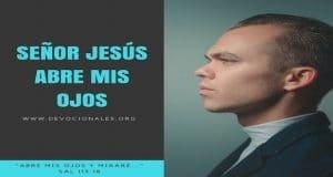abre-mis-ojos-Jesus-biblia-versiculos