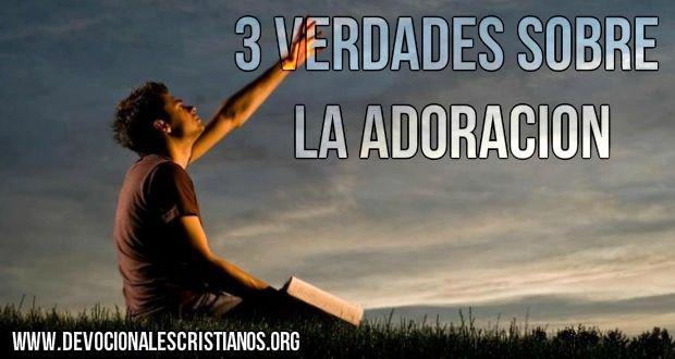 adoracion a Dios verdades Biblicas.jpg
