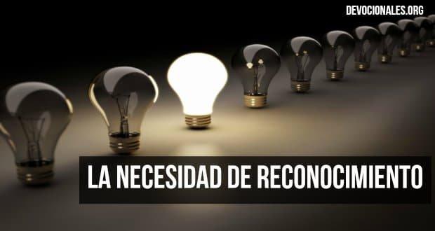 necesidad-de-reconocimiento-biblia