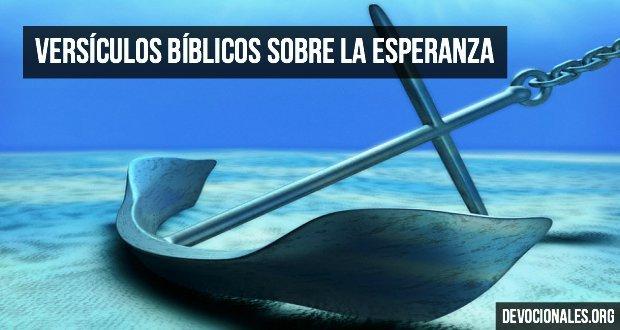 Versiculos De La Biblia De Fe: Versículos Bíblicos Sobre La Esperanza En La Biblia