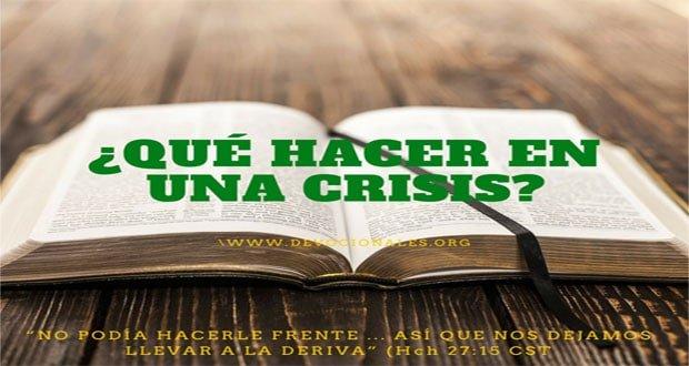 ¿Qué Hacer En Una Crisis Según La Biblia?