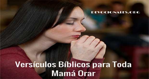 Versículos Bíblicos para Mamá Orar Y Recordar