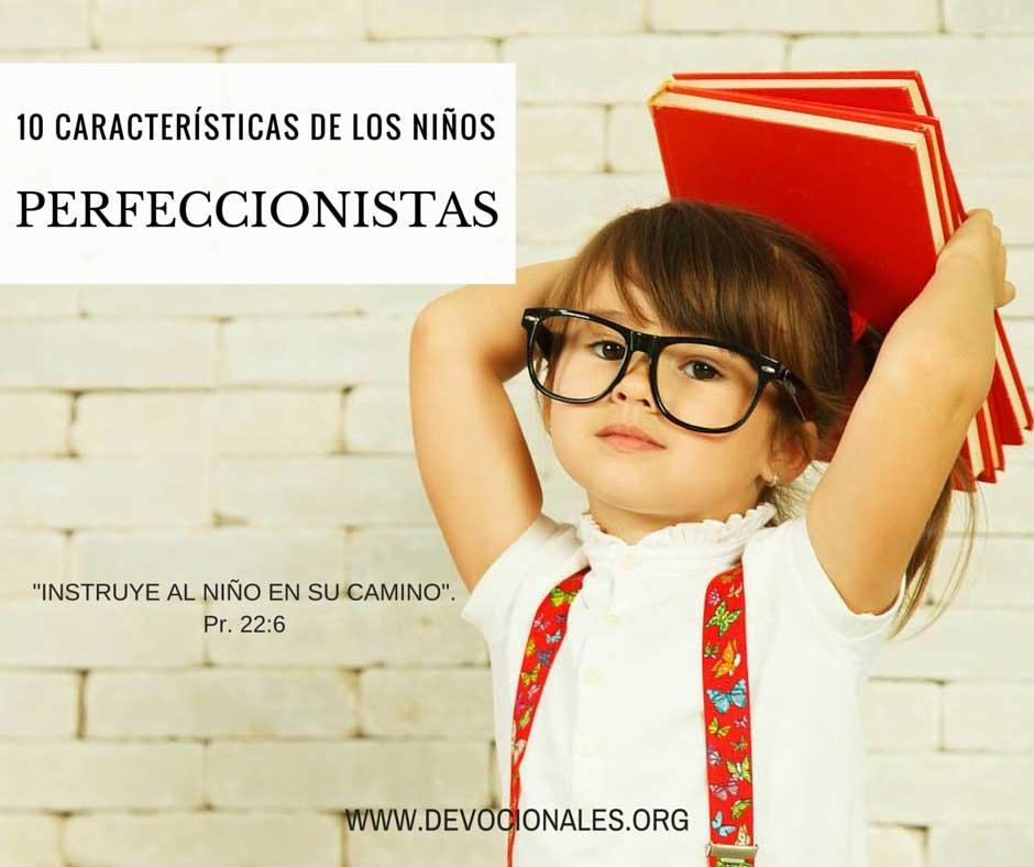 Niños Perfeccionistas: 10 Características