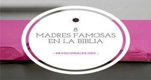 8 Madres Famosas En La Biblia