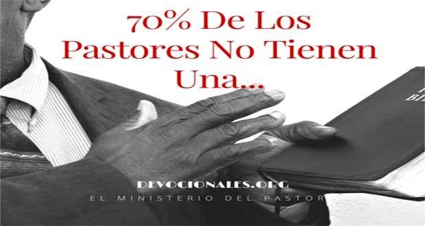 70% De Los Pastores No Tiene Una..