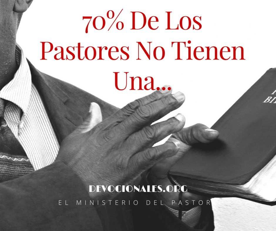 70% De Los Pastores No Tienen Una