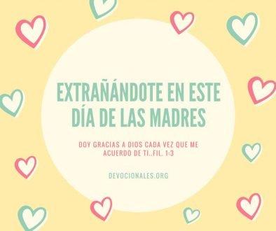 Día de la Madre: Extrañándote en este día