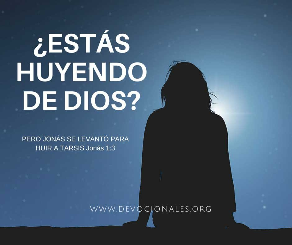 ¿Estás Huyendo de Dios?