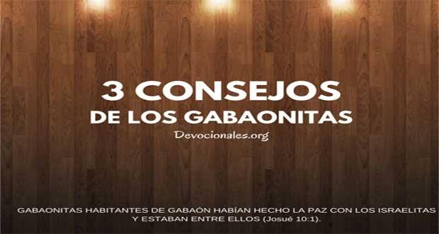 Gabaonitas Y Sus Consejos Biblia