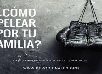 Dios: Pelea por tu familia