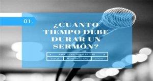 Sermón y el tiempo que debe durar