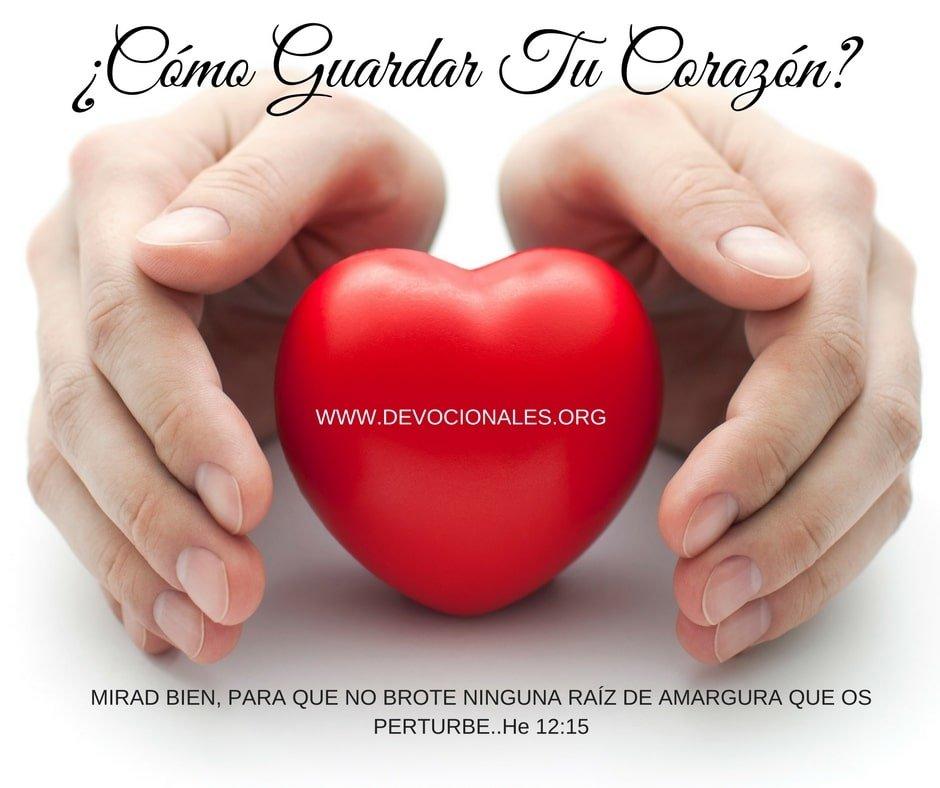 Tu Corazón Para Dios guardalo
