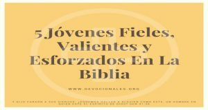 jovenes-valientes-esforzados-biblia