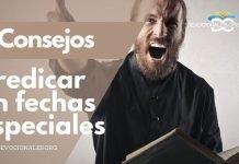 consejos-predicar-fechas-especiales