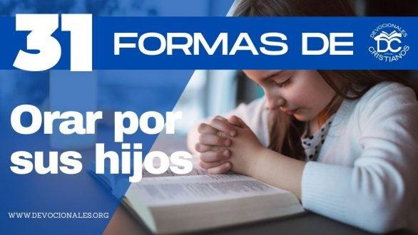 como-orar-por-los-hijos-biblia