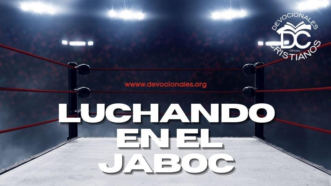 luchando-en-Jacob-Jaboc-biblia-versiculos