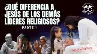 Por-Jesus-es-diferente-otros-lideres-religiosos