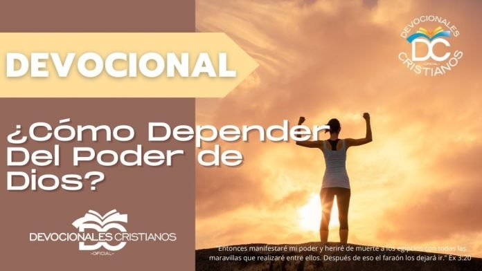 como-depender-del-poder-Dios
