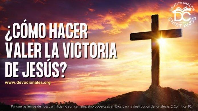 Como-hacer-valer-la-victoria-de-Jesus-Biblia-Versiculos