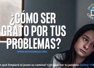 Como-ser-grato-por-tus-penas-problemas-biblia-versiculos