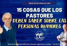 15-cosas-que-los-pastores-deben-saber-sobre-las-personas-mayores-biblia-versiculos