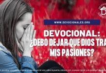 Debo-dejar-que-Dios-trate-con-mis-pasiones-biblia-versiculos
