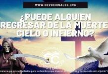 Puede-alguien-regresar-de-la-muerte-cielo-infierno-biblia-versiculos