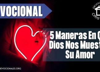 5-maneras-formas-en-que-Dios-nos-muestra-su-amor-biblia-versiculos-biblicos