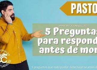 5-preguntas-para-respoder-antes-de-morir-biblia-pastor-versiculos